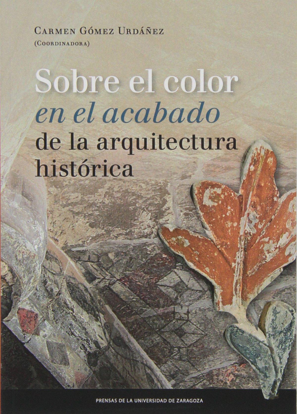 Download Sobre el color en el acabado de la arquitectura histórica PDF