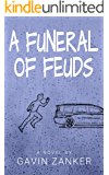 A Funeral of Feuds