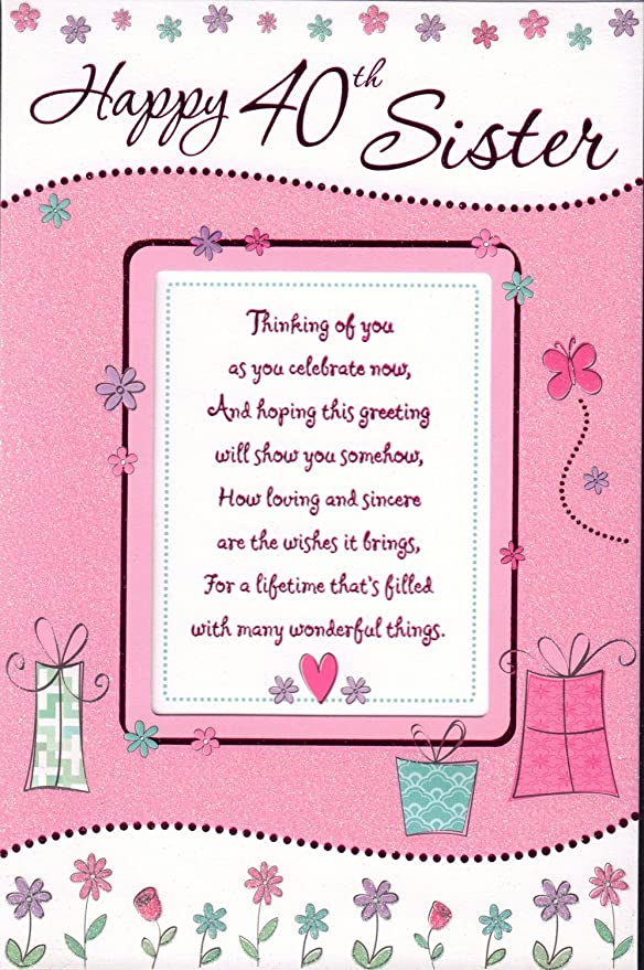 Tarjeta de felicitación de 40 cumpleaños para hermana, con ...