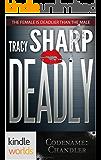 Codename: Chandler: Deadly (Kindle Worlds Novella)