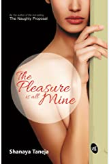 The Pleasure is all Mine Kindle Edition
