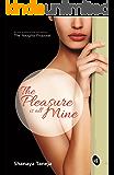 The Pleasure is all Mine