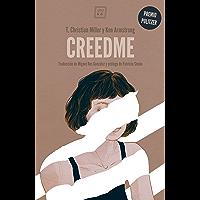 Creedme: Premio Pulitzer en la categoría de Reportaje Explicativo en 2016