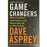Game Changers: What Leaders, Innovators, and Mavericks Do to Win at Life (Bulletproof, 4)