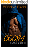 Her Cocky Gangster: A Bad Boy Contemporary Romance