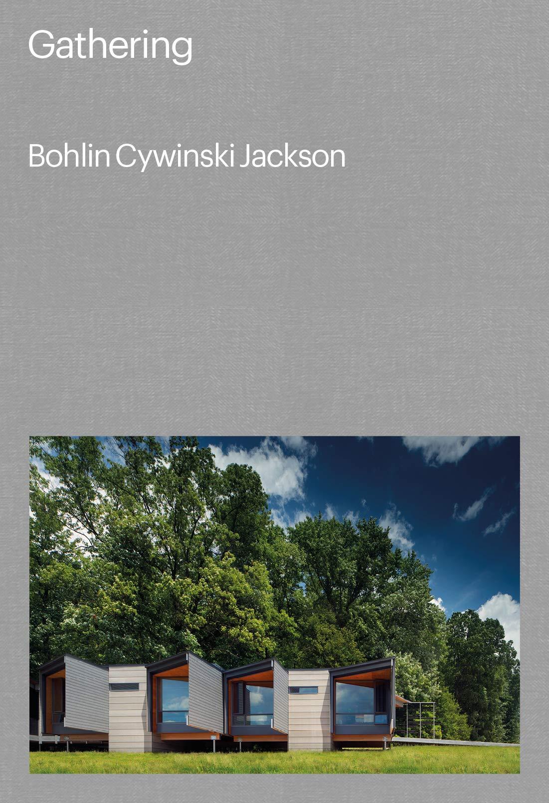 gathering bohlin cywinski jackson