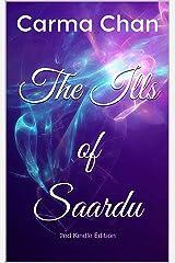 The Ills of Saardu Kindle Edition