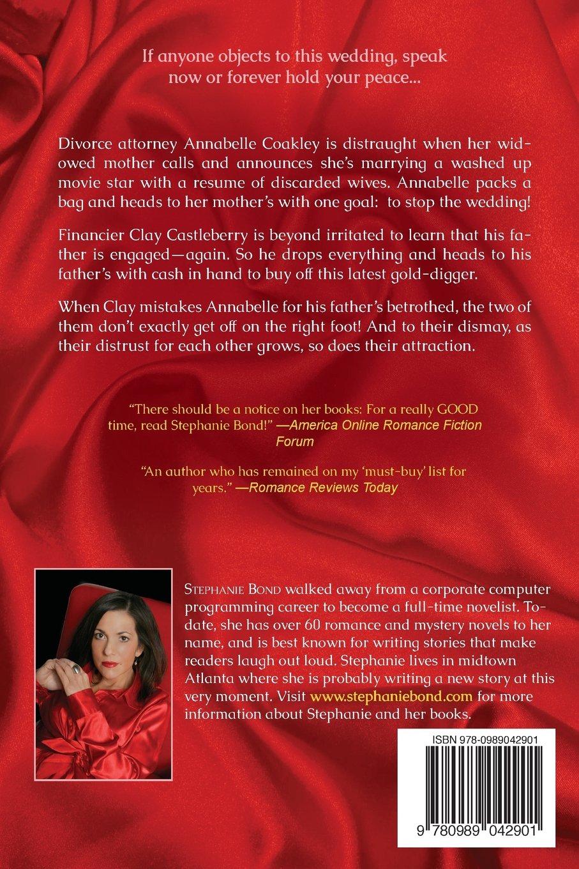 Stephanie Bond: 9780989042901: Amazon.com: Books
