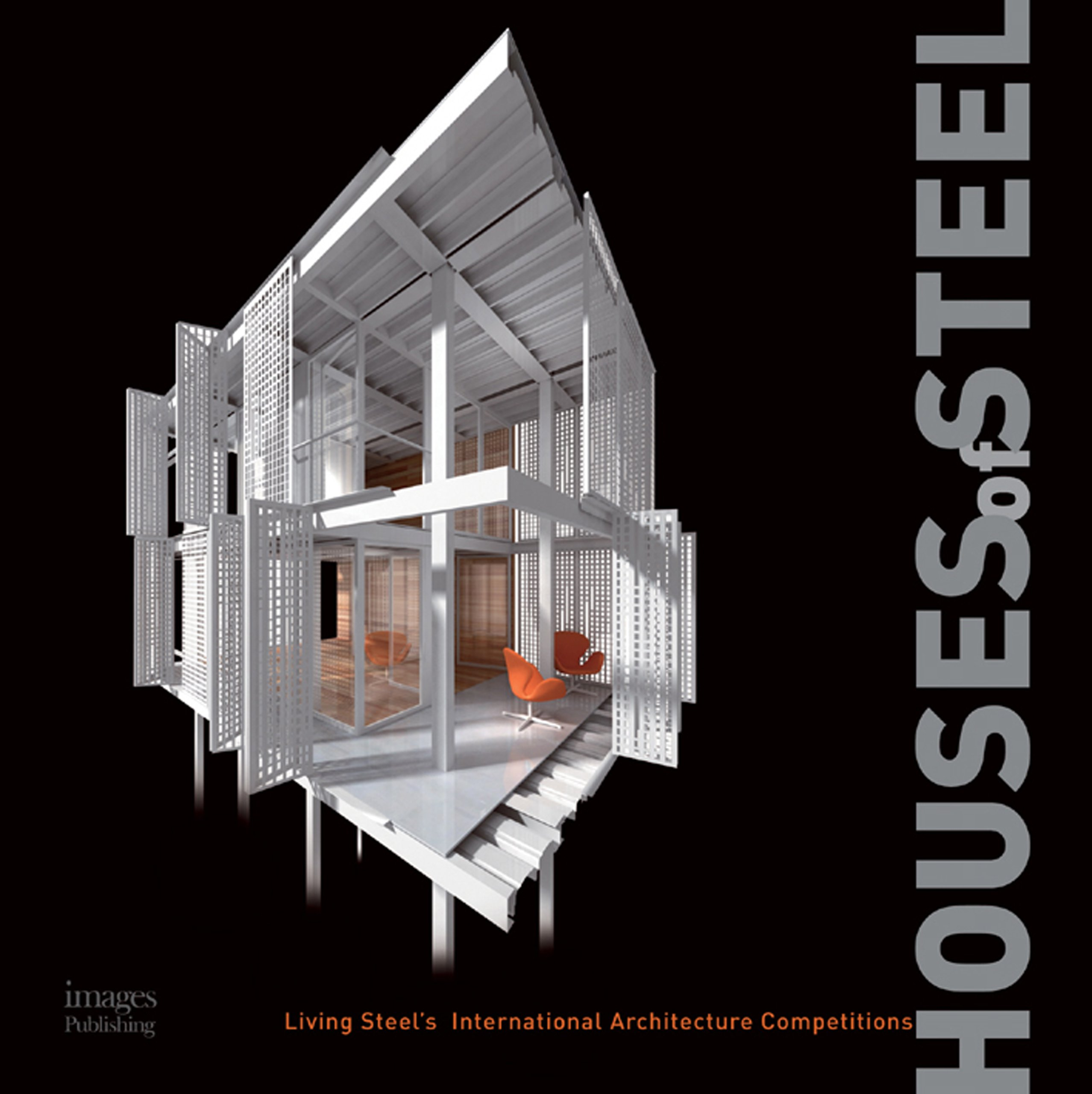 Houses of Steel: Living Steel's International Architecture Competitions