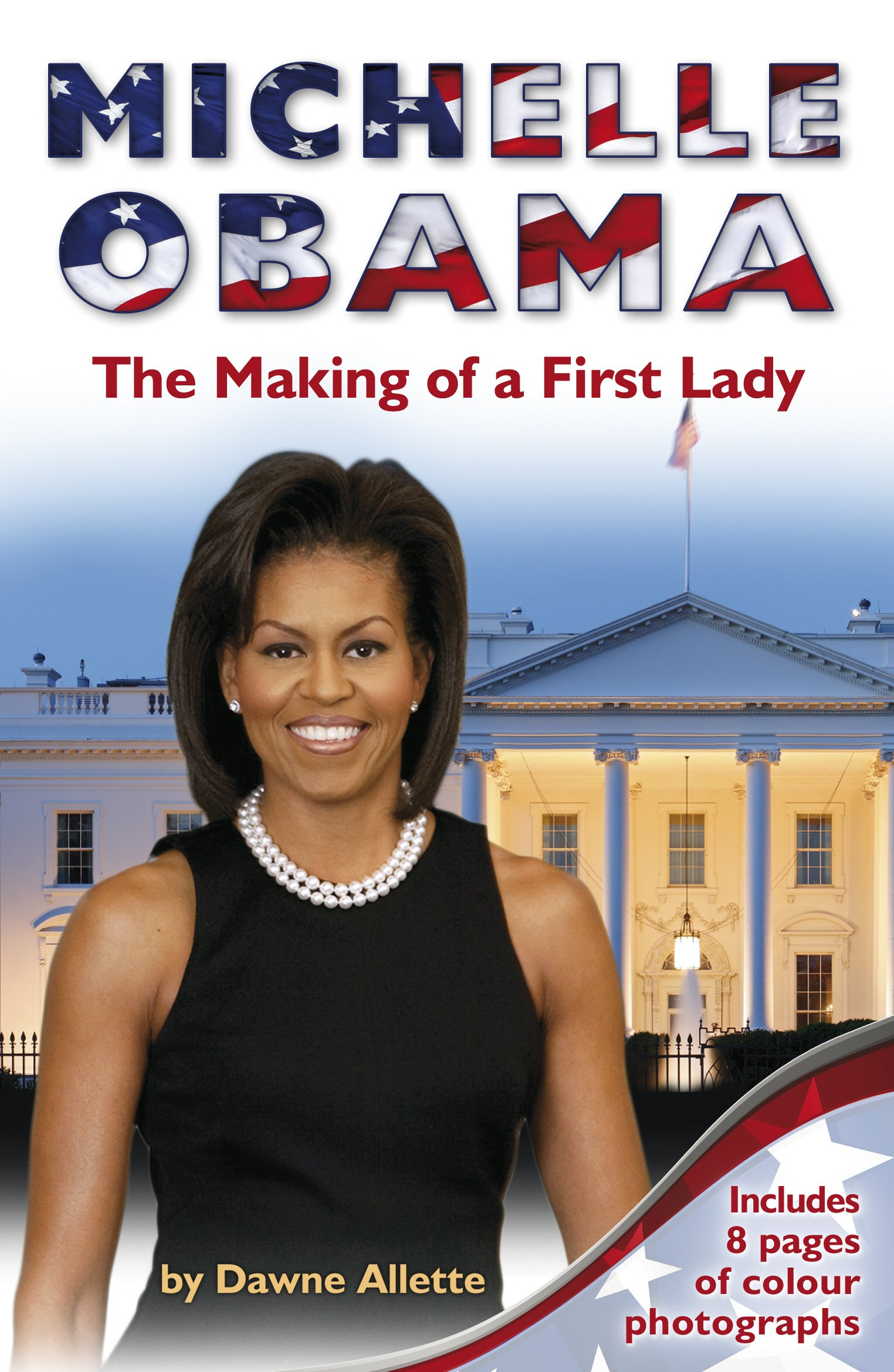 Download Michelle Obama: The Making of a First Lady pdf epub