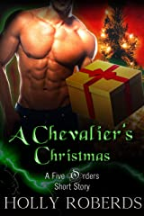 A Chevalier's Christmas: A Five Orders Seasonal Short Story (The Five Orders Series) Kindle Edition
