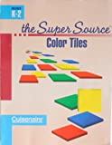 Super Source for Color Tiles, Grades K-2