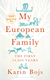 My European Family: The First 54,000 Years (Bloomsbury Sigma)