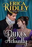 Dukes, Actually (12 Dukes of Christmas Book 5)