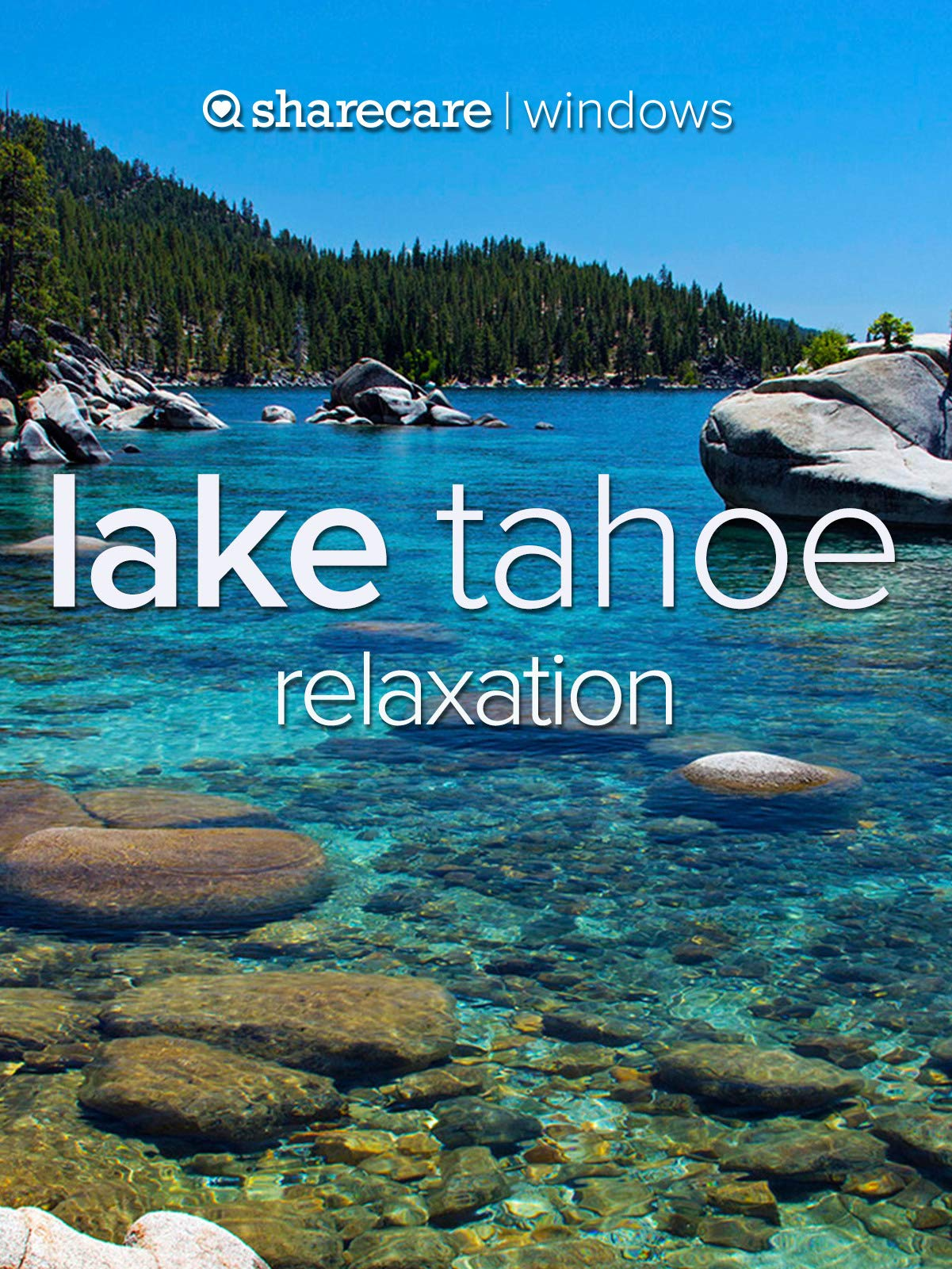 Lake Tahoe relaxation