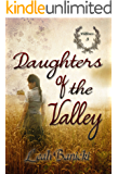 Daughters Of The Valley: Western Romance on the Frontier Book #3 (Wildflowers)