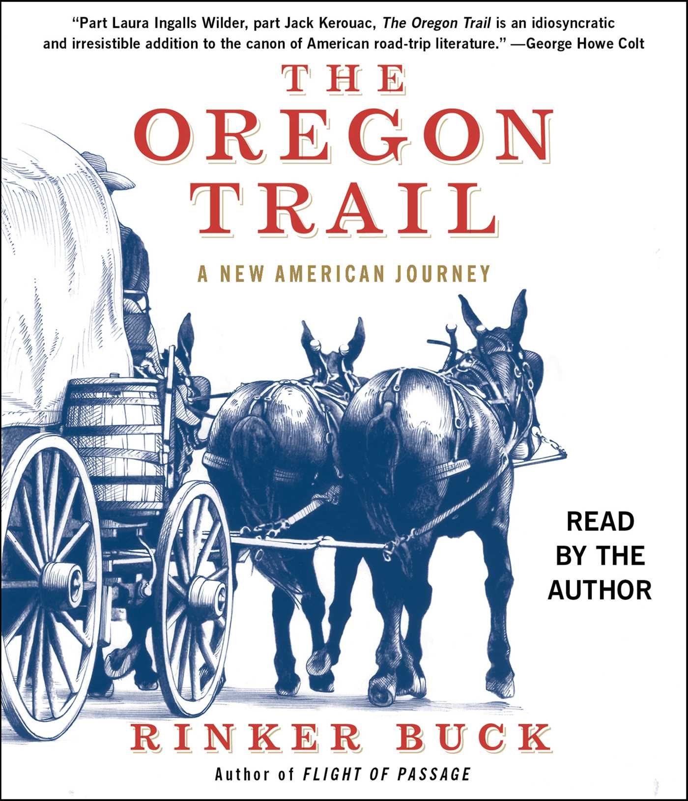 The Oregon Trail: A New American Journey: Rinker Buck: 9781442395503:  Amazon: Books