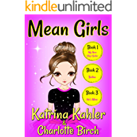 MEAN GIRLS - Part 1: Books 1,2 & 3: Books for Girls aged 9-12