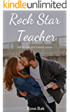 Rock Star Teacher: The Oliver Boys Band Series Book Two