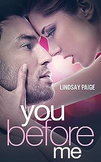 https://www.dropbox.com/s/bjpt28vekyntbpc/You_Before_Me_-_Lindsay_Paige.pdf.pdf?dl=0