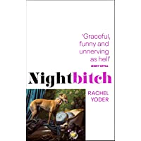 Nightbitch: Rachel Yoder