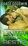 Unita alla bestia (Programma Spose Interstellari® Vol. 6)