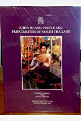 Khon Muang: People and Principles of North Thailand (Beautiful & Educational Books on the Peoples of South China)