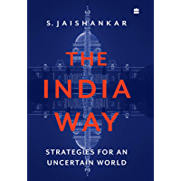 The India Way: Strategies for an Uncertain World (English Edition)