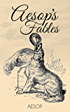 Aesop's Fables – Complete Collection (Illustrated)