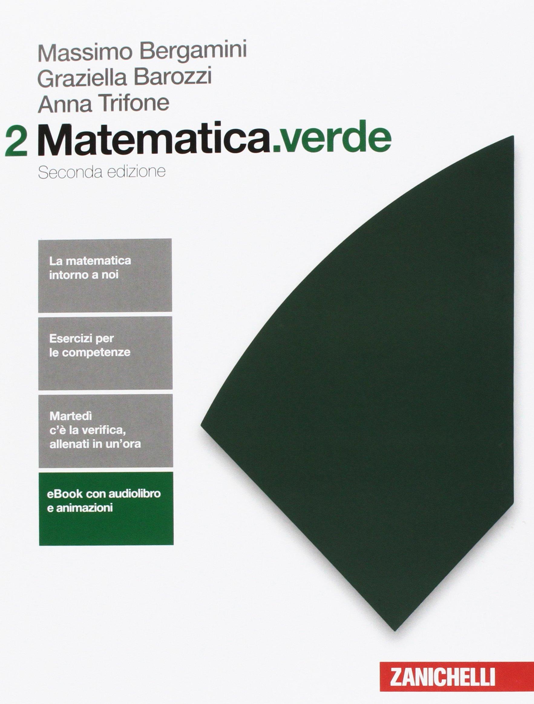 Matematica.verde 2, libro di algebra e geometria scolastico superiori