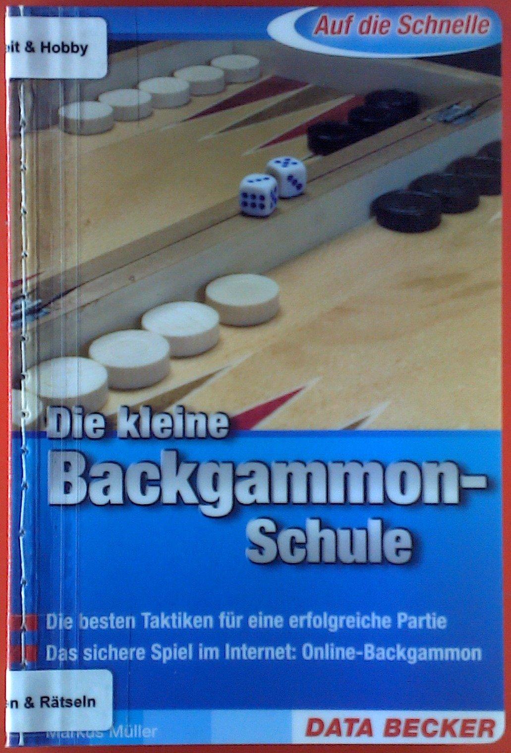 Die kleine Backgammon-Schule