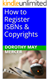 How to Register ISBNs & Copyrights (How to For You Book 19)
