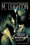 "Tough Enough (""Tall, Dark, and Dangerous"")"