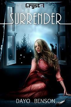 Surrender (Crystal Book 2)