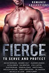Fierce: A Limited Edition Collection of Heroes to Serve and Protect Kindle Edition