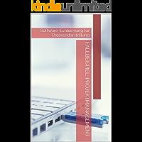 Fallbeispiel: Projektmanagement: Software-Evaluierung für Prozessdarstellung (Aspekte der Wirtschaftsinformatik 2)