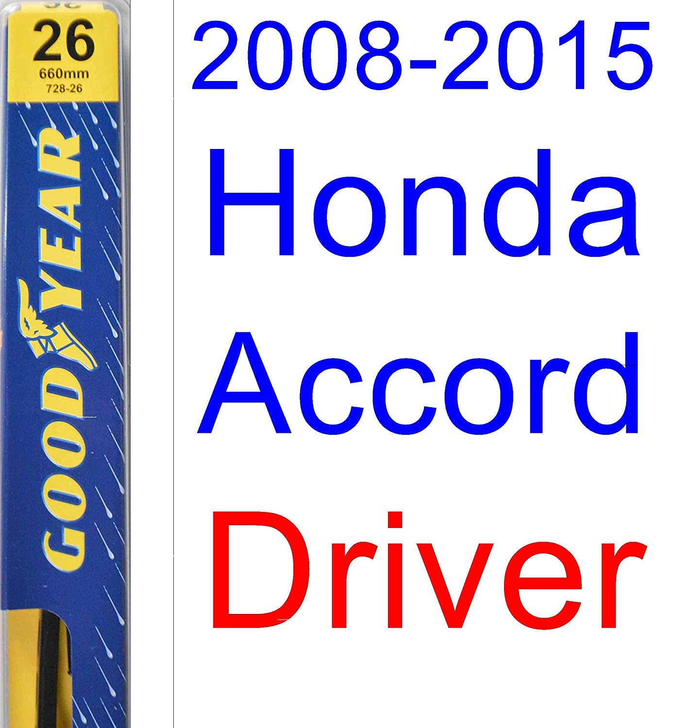 Amazon.com: 2008-2015 Honda Accord Replacement Wiper Blade Set/Kit (Set of 2 Blades) (Goodyear Wiper Blades-Premium) (2009,2010,2011,2012,2013,2014): ...
