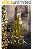 The Gamester's Daughter (Dorothy Mack Regency Romances)