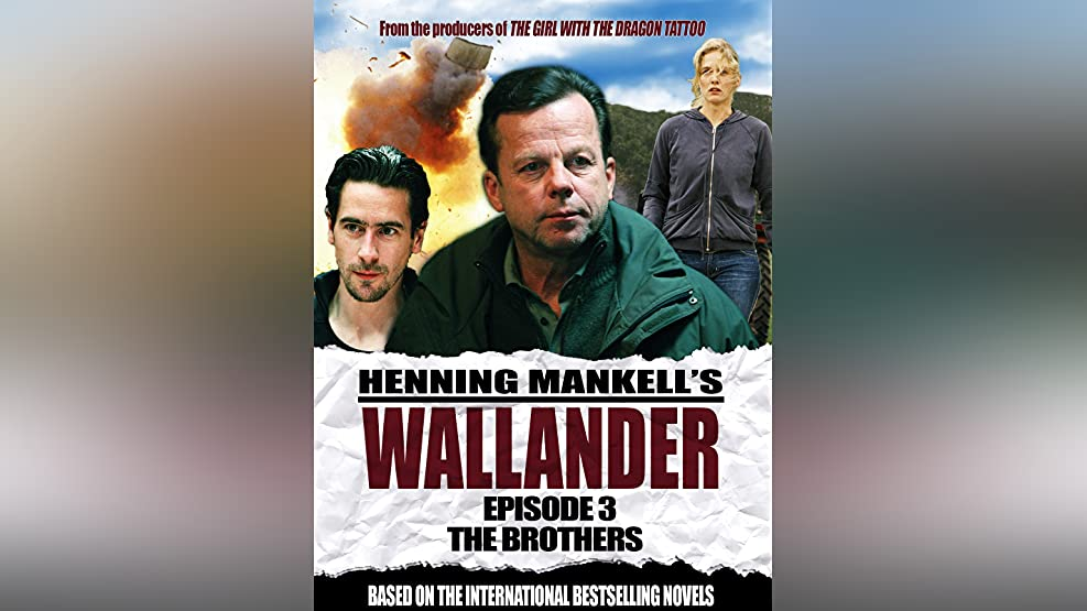 Wallander: Episode 3 - The Brothers (English Subtitled)