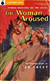 The Woman Aroused (1951) (PlanetMonk Pulps Book 8)