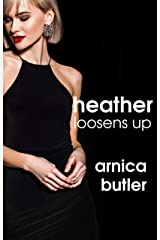 Heather Loosens Up Kindle Edition
