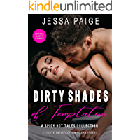 Dirty Shades of Temptation: A spicy hot tales collection
