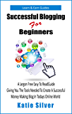 How To Be A Successful Blogger - blogging for profit learn how to start a blog (Learn & Earn Guides)