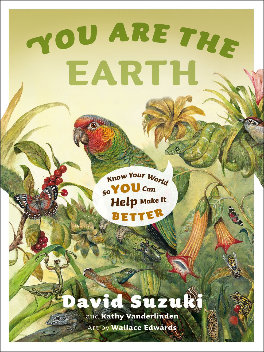 Download You Are the Earth: Know Your World So You Can Help Make It Better pdf