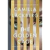 The Golden Cage: A novel