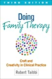 Doing Family Therapy: Craft and Creativity in Clinical Practice 3ed