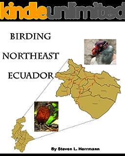 Birding Northwest Ecuador (Birding Areas of Ecuador Book 1)