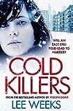 Cold Killers (DC Ebony Willis)