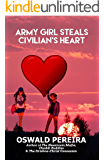 Army Girl Steals Civilian's Heart