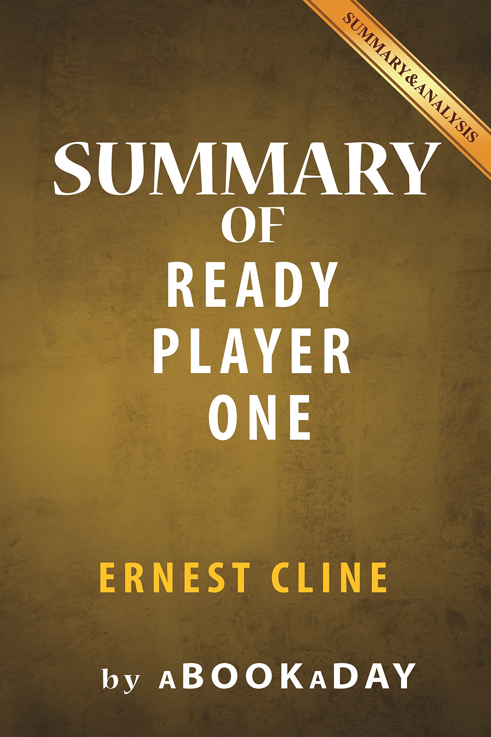 Summary Of Ready Player One  By Ernest Cline   Summary And Analysis  English Edition